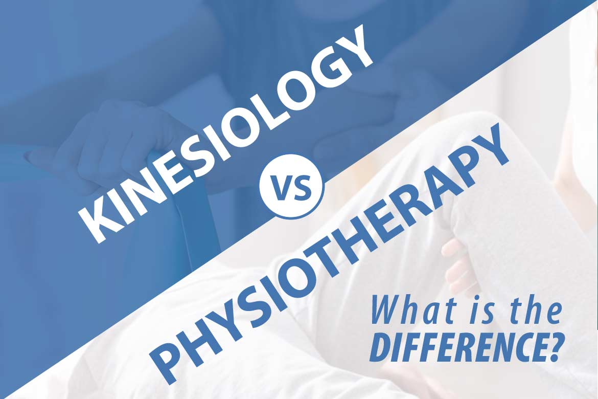 kinesiology vs physiotherapy